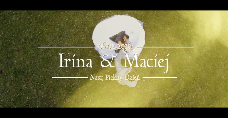 Irina & Maciej – Nasza najnowsza produkcja